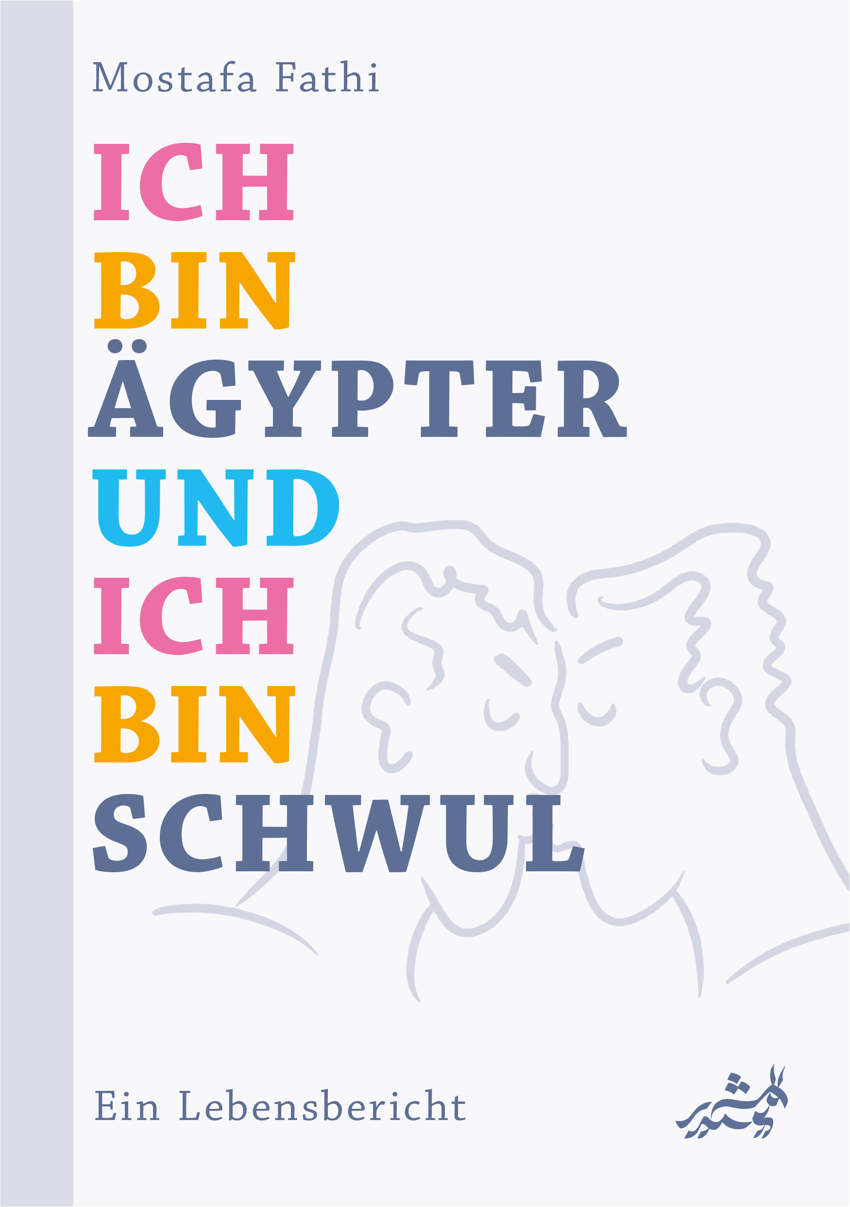 Ich bin Ägypter und ich bin schwul (6) - Kubri Verlag
